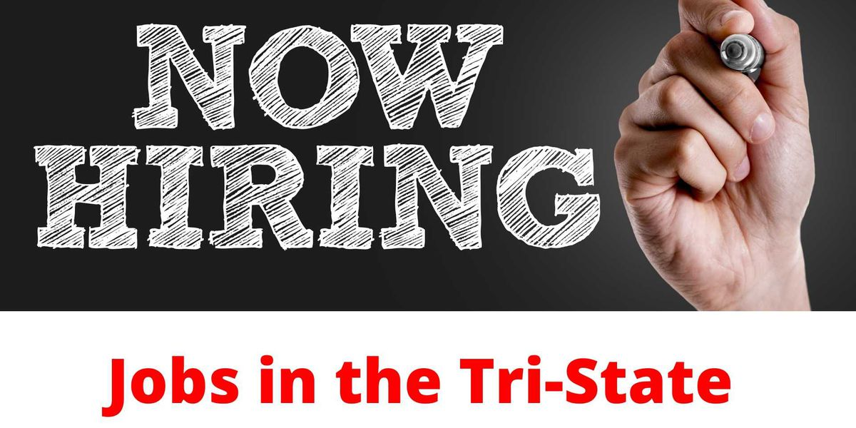 Who's Hiring? These Tri-State companies are adding to the workforce