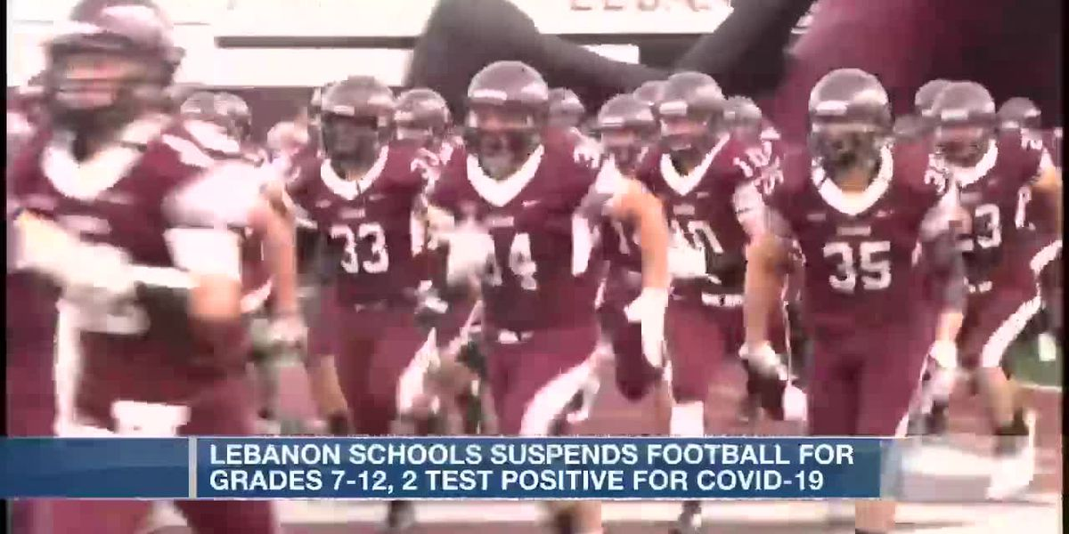 Lebanon City Schools suspend football program due to positive coronavirus cases