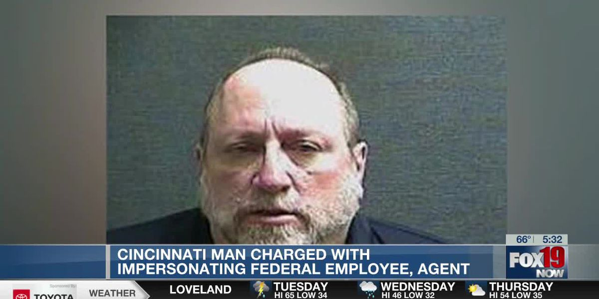 Cincinnati man charged with impersonating federal employee, agent
