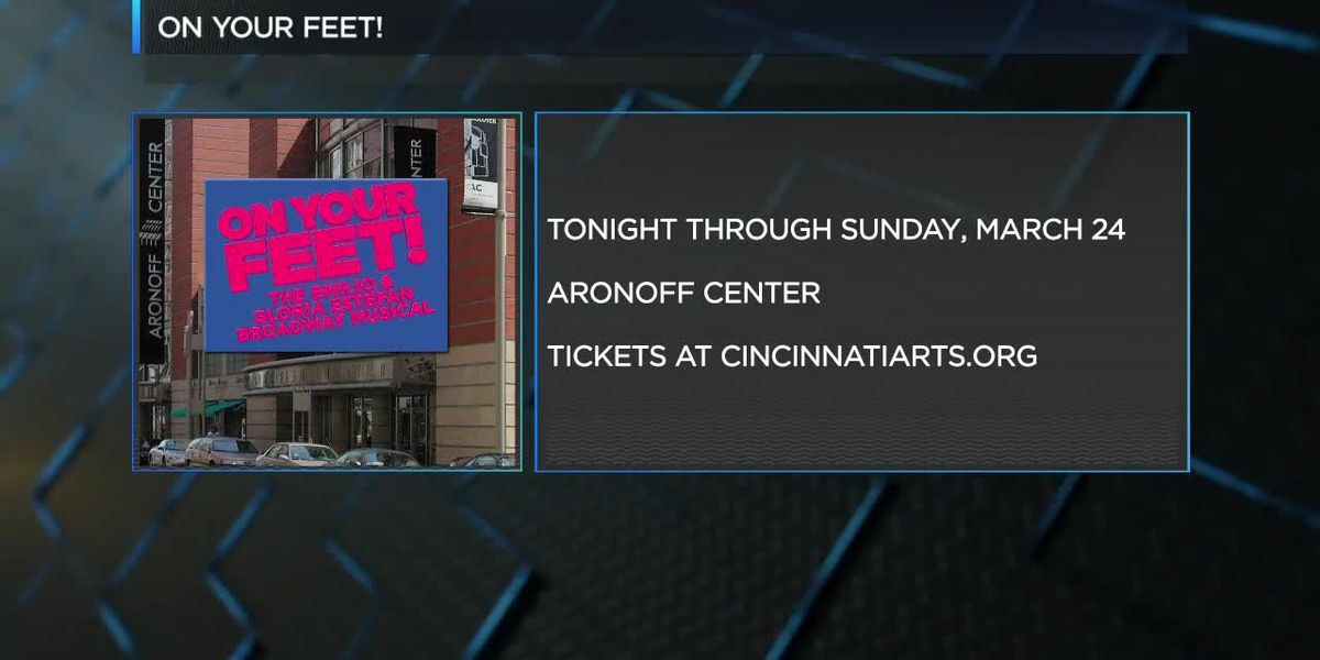 "The Aronoff Center Presents ""On Your Feet"""