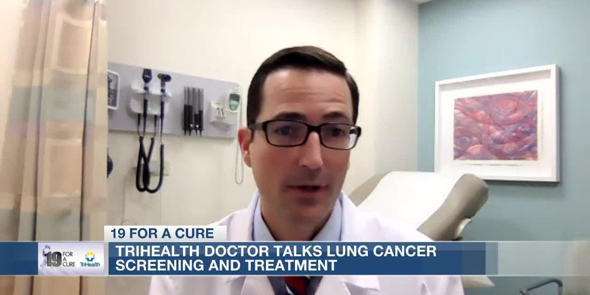 19 For a Cure: TriHealth doctor talks lung cancer screening, treatment
