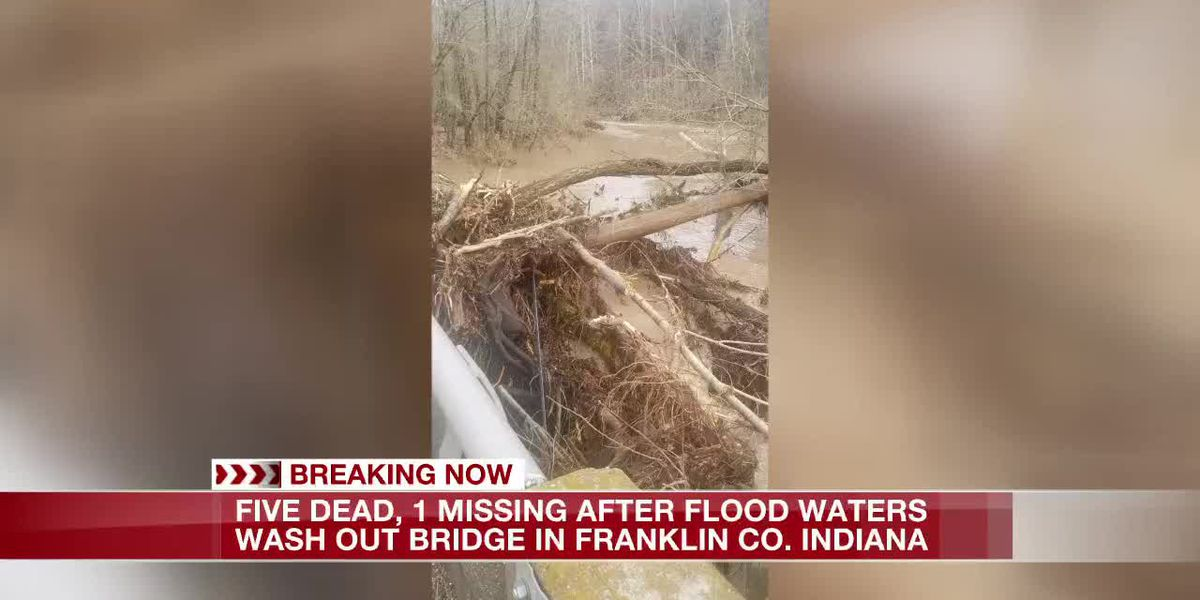 Five dead, one missing after floodwaters wash out bridge