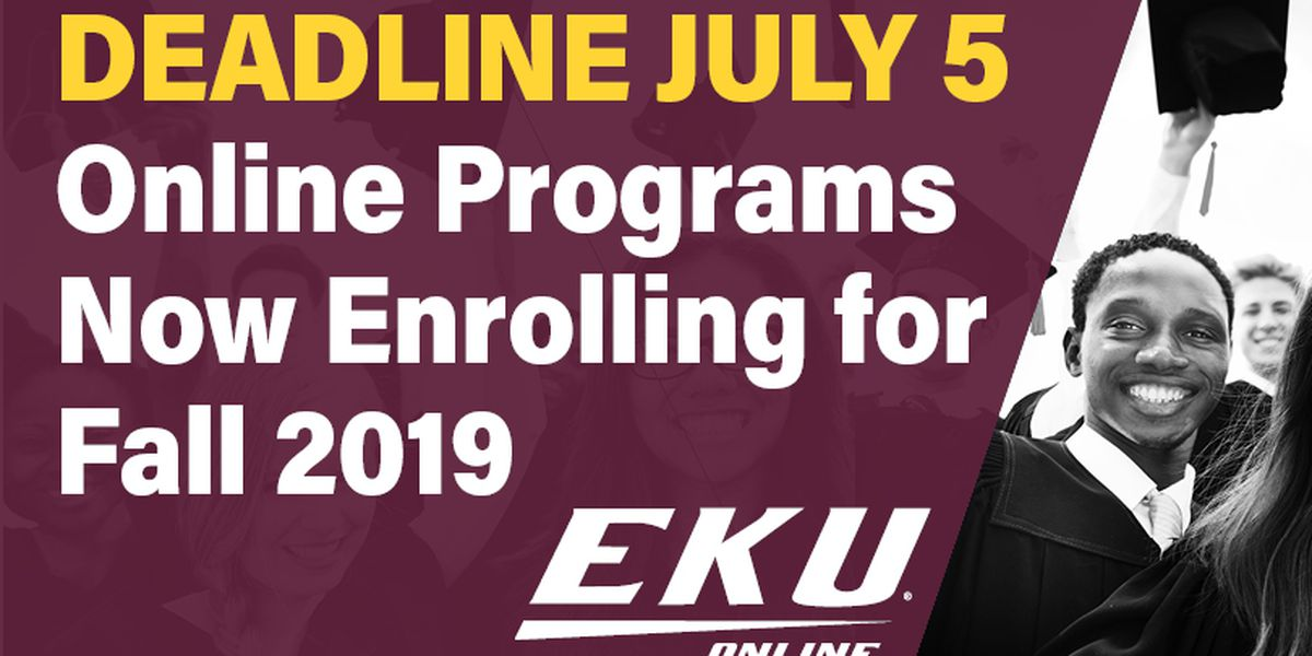 EKU Online Now Enrolling for Fall: Apply Before July 6
