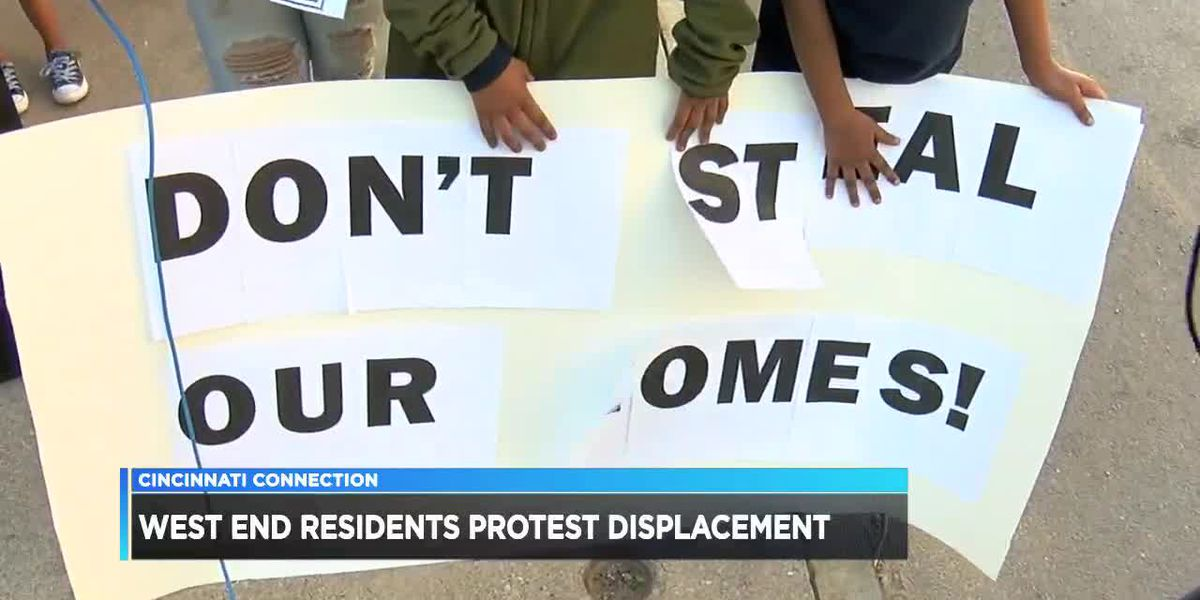 Cincinnati Connection: West End residents protest displacement