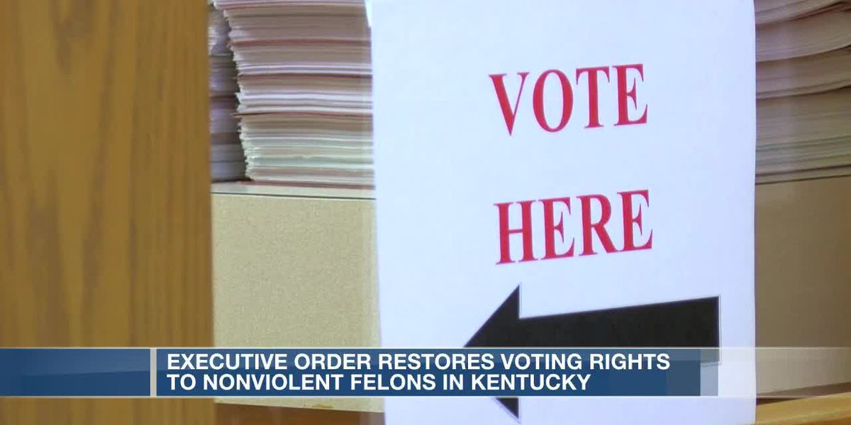 Executive order restores voting rights to nonviolent felons in KY