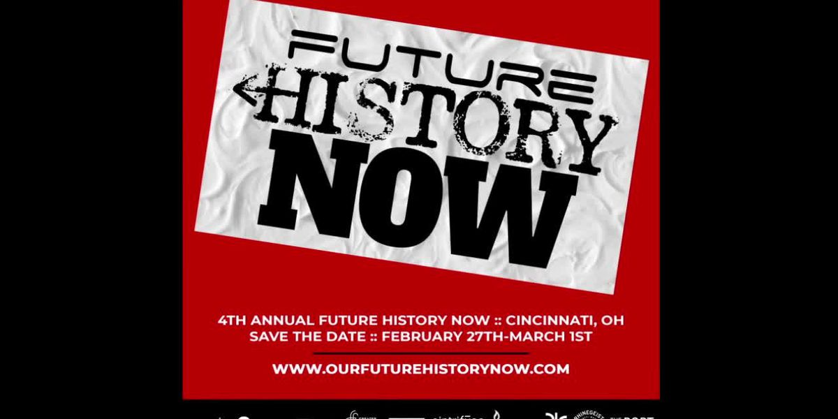 Cincinnati Connection: Future History Now