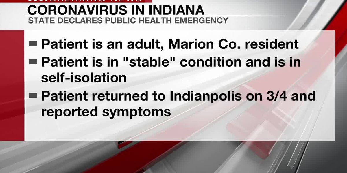First confirmed case of coronavirus in Indiana