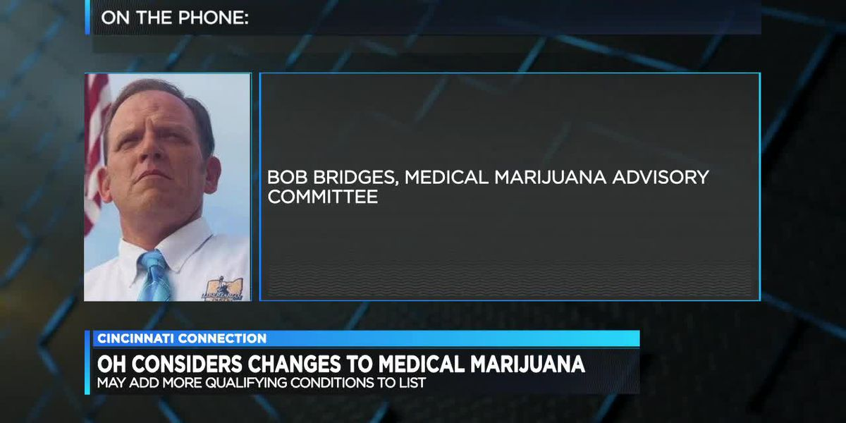 Cincinnati Connection: Ohio considers changes to medical marijuana