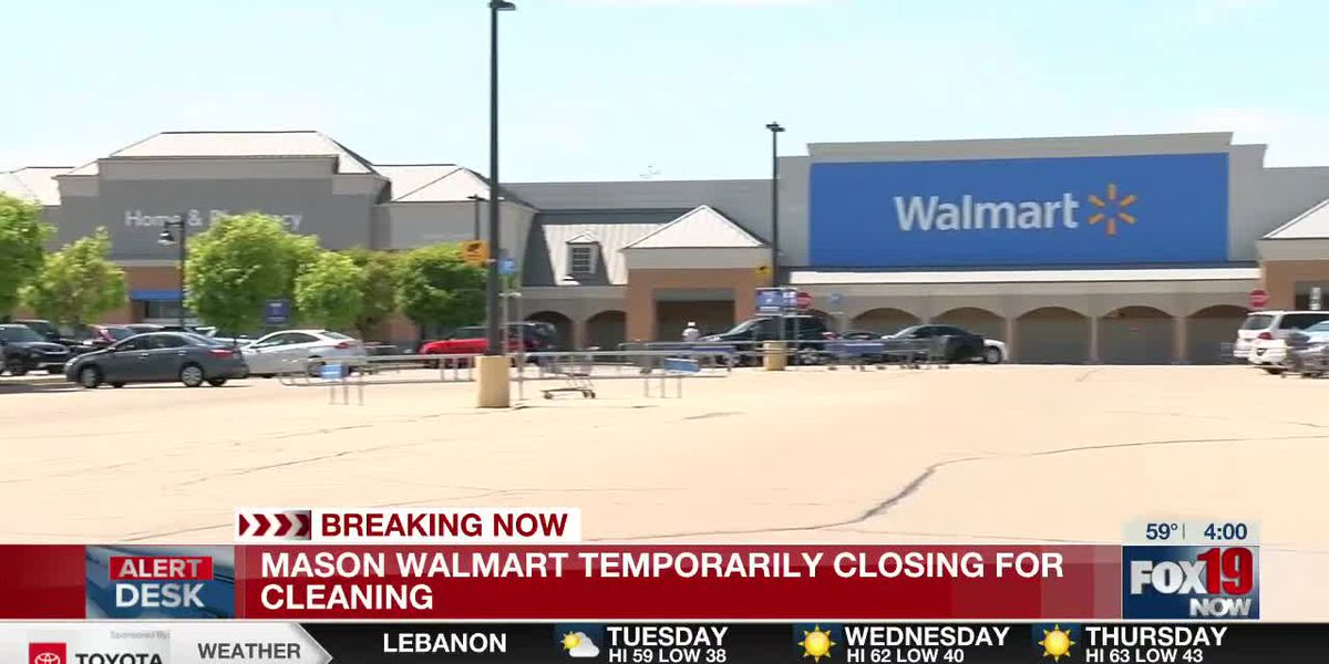 Mason Walmart Supercenter temporarily closed for cleaning