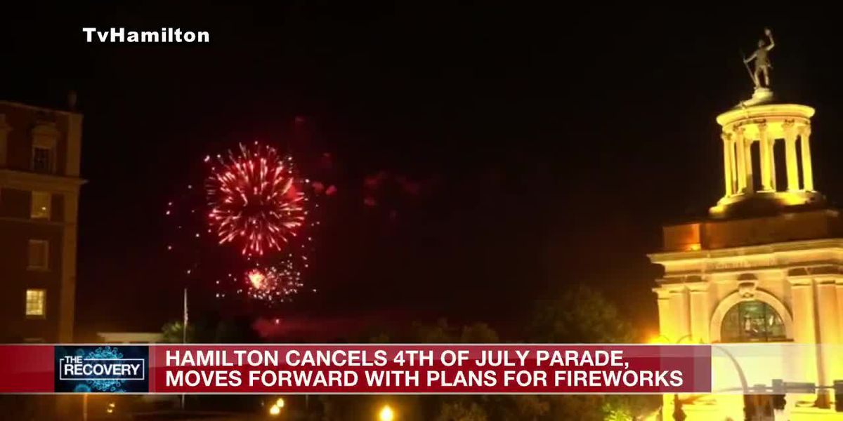 Hamilton cancels 4th of July parade, moves forward with plans for fireworks